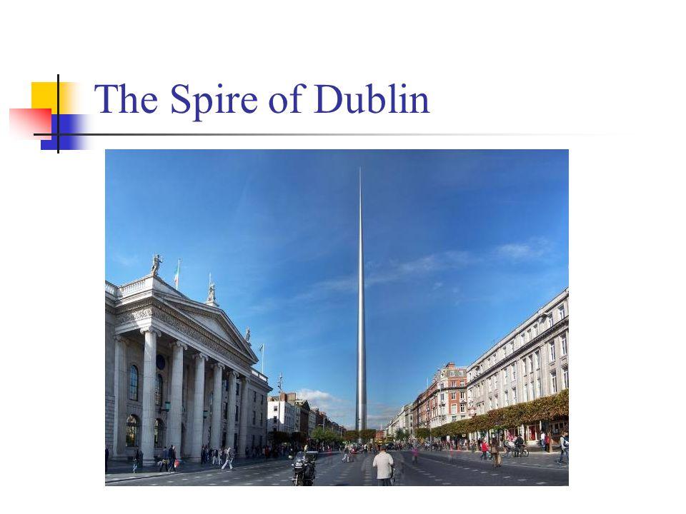 The Spire of Dublin