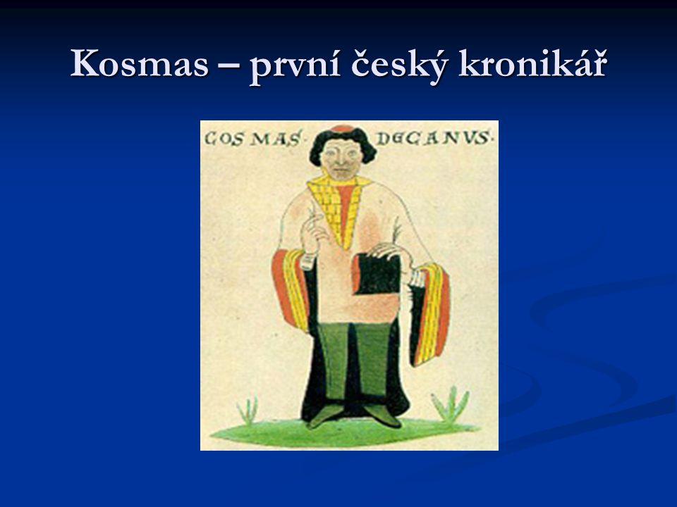 Kosmas – první český kronikář