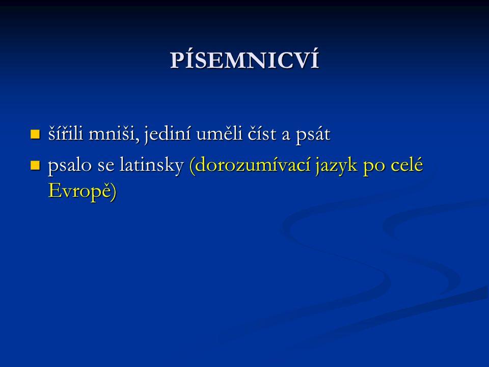 Typy písemných památek: 1.Legendy = příběhy ze života svatých př.