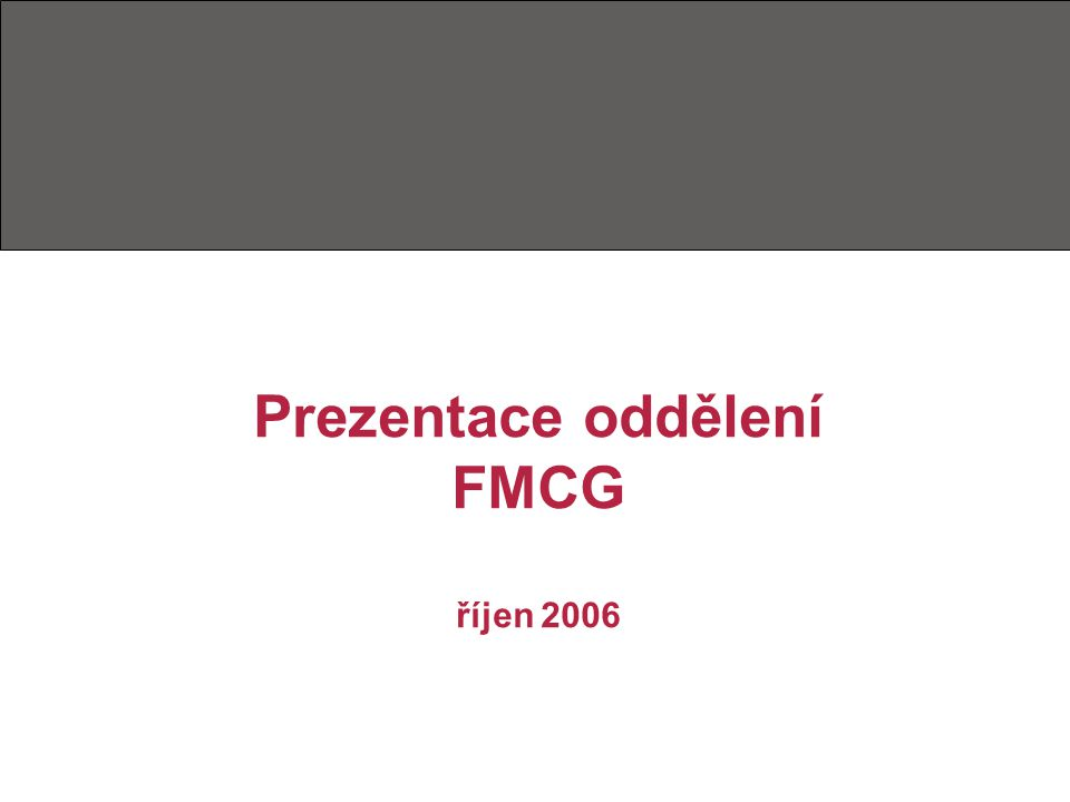FMCG Specifikace práce ve FMCG – segment rychloobrátkového zboží Boj o zákazníka Corporate identity HARIBO – projekt pro MŠ, ZŠ, Dětské domovy v ČR a na Slovensku Závěr - až měření dělá výsledky PR hmatatelnými
