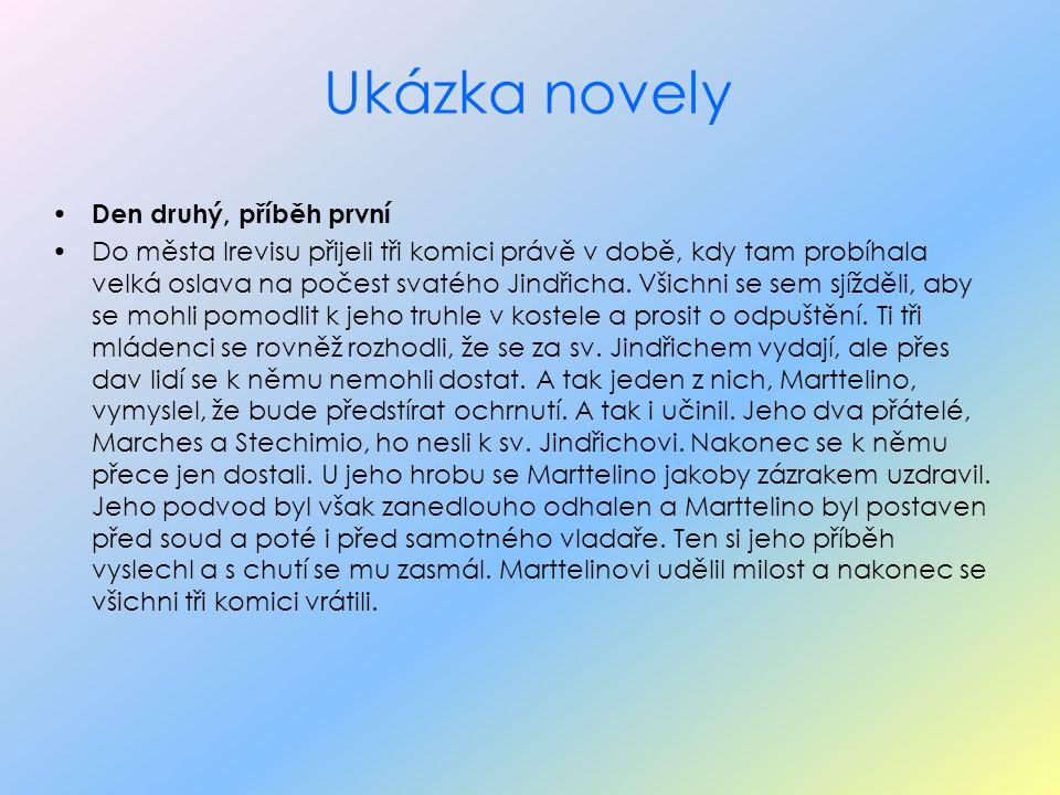 Shrnutí - Novela je prozaická epika.Stojí mezi povídkou a románem.