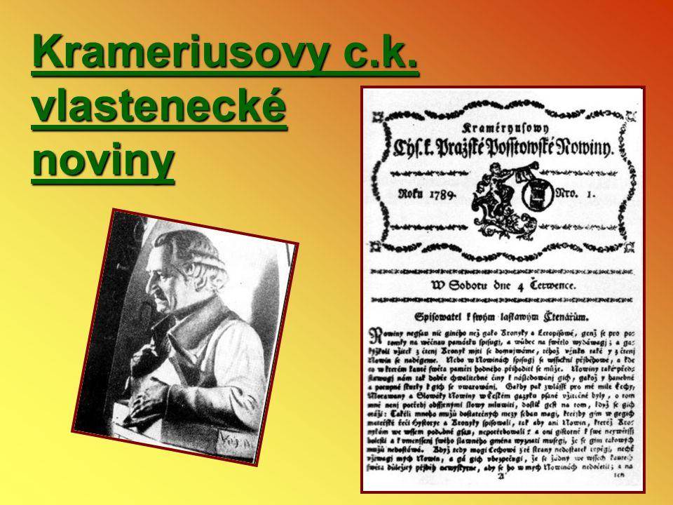 V novinách : - upozorňoval na průmyslové podnikání a učil sedláky, jak lépe hospodařit - bojoval proti náboženské nesnášenlivosti - vedl k vlastenectví - získával dopisovatele ze Slovenska a z venkova