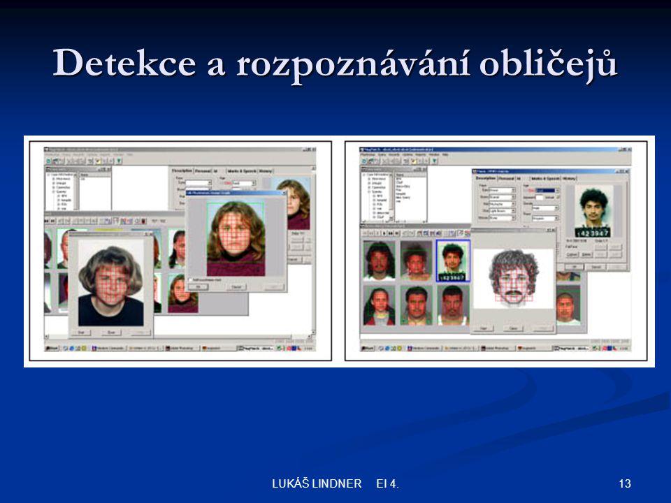 13LUKÁŠ LINDNER EI 4. Detekce a rozpoznávání obličejů