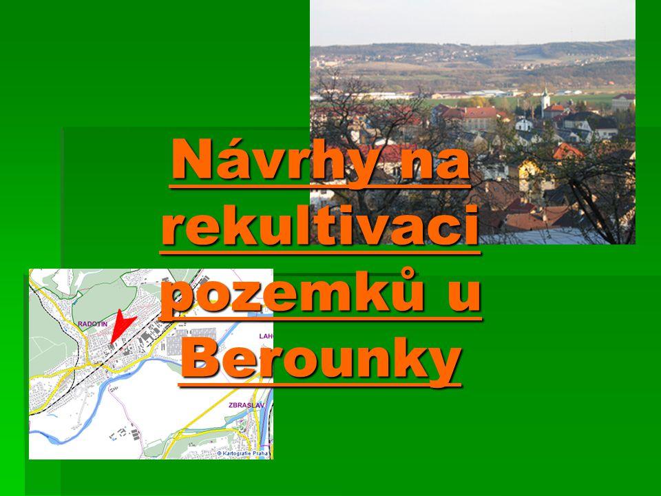 Návrhy na rekultivaci pozemků u Berounky