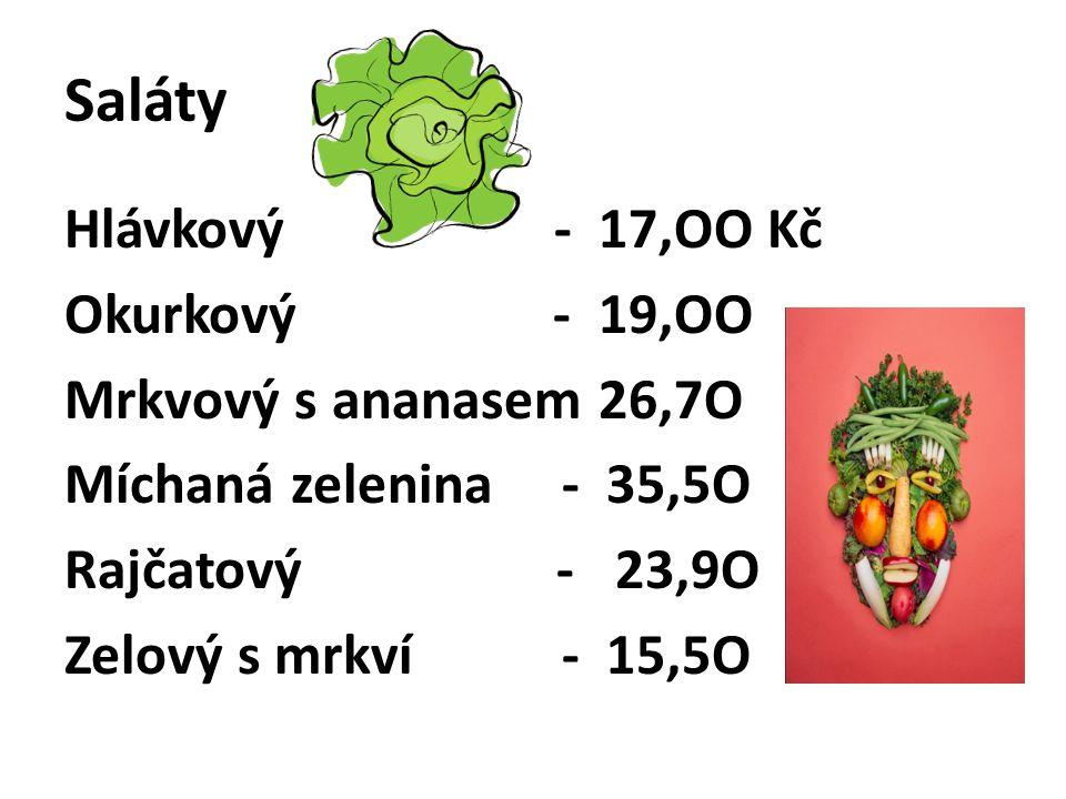 Hlavní menu Pečené vepřové, zelí, knedlík 57,5O Hovězí na smetaně, rýže 65,2O Telecí řízek, brambor 99,5O Kuře smažené, bram.