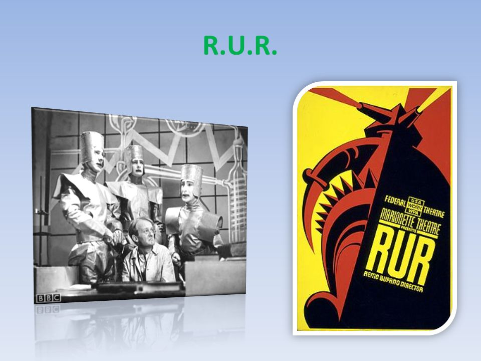 R.U.R.