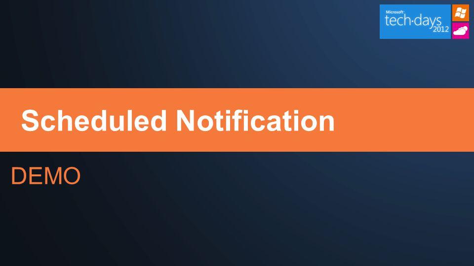 DEMO Scheduled Notification