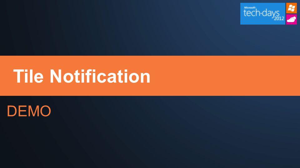 DEMO Tile Notification