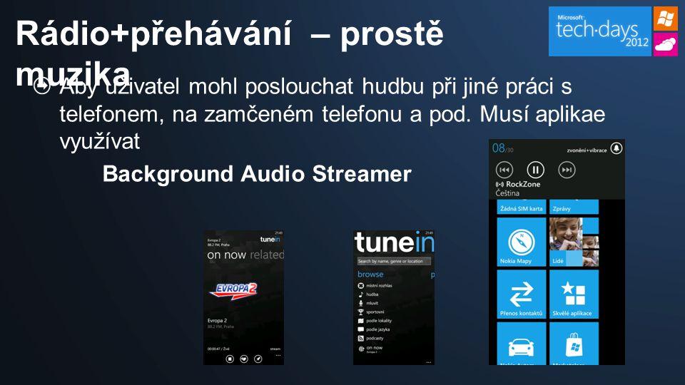 Aby uživatel mohl poslouchat hudbu při jiné práci s telefonem, na zamčeném telefonu a pod.