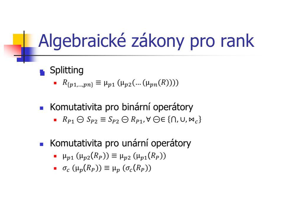 Algebraické zákony pro rank