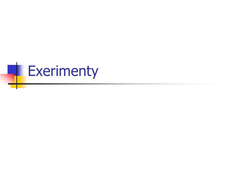 Exerimenty