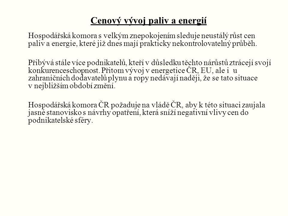 Energetika a její ekologické dopady Hospodářská komora ČR i nadále prosazuje realizovatelná opatření, která zabezpečí pozitivní vývoj v oblasti ochrany životního prostředí.