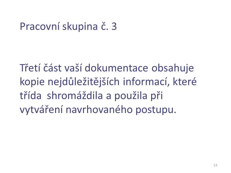 14 Pracovní skupina č.