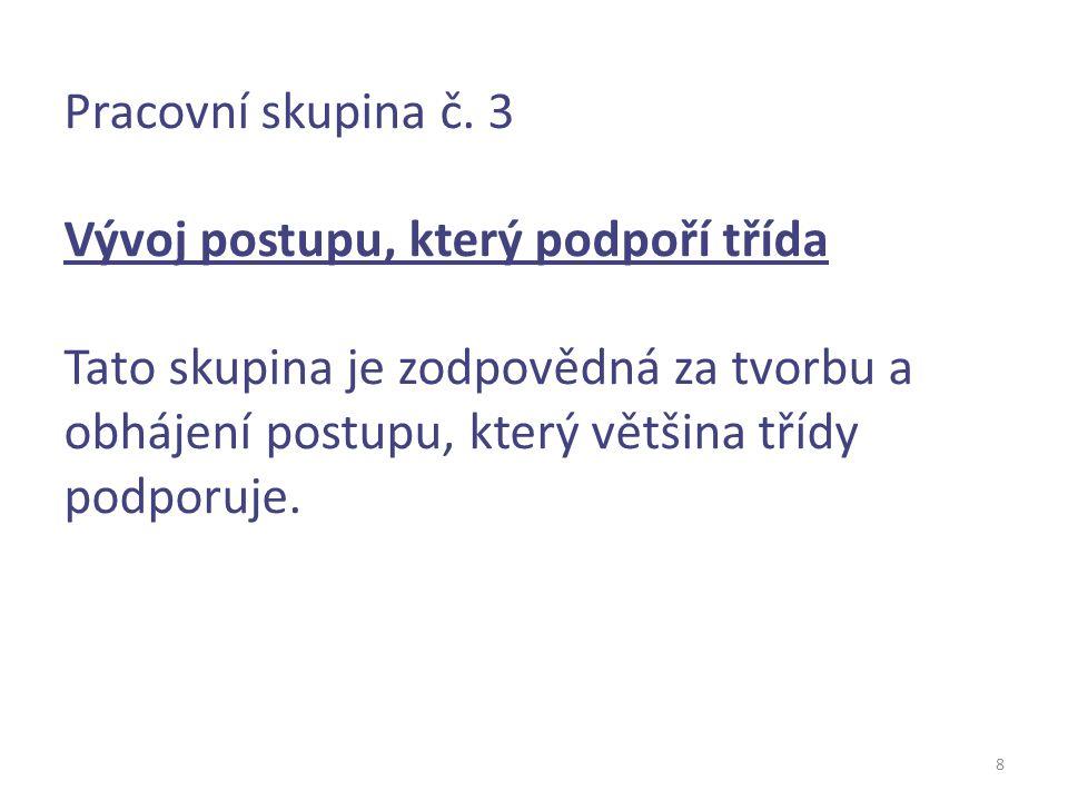 9 Pracovní skupina č.