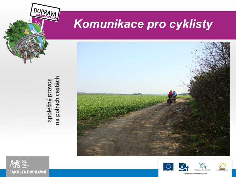 Komunikace pro cyklisty společný provoz na polních cestách