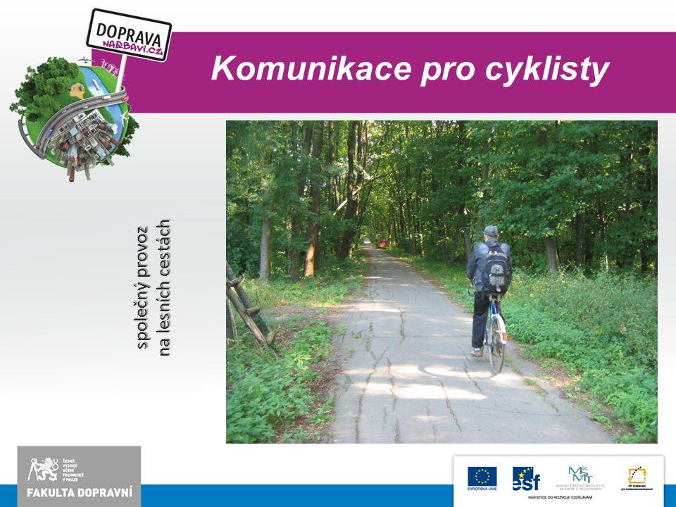 Komunikace pro cyklisty společný provoz na lesních cestách