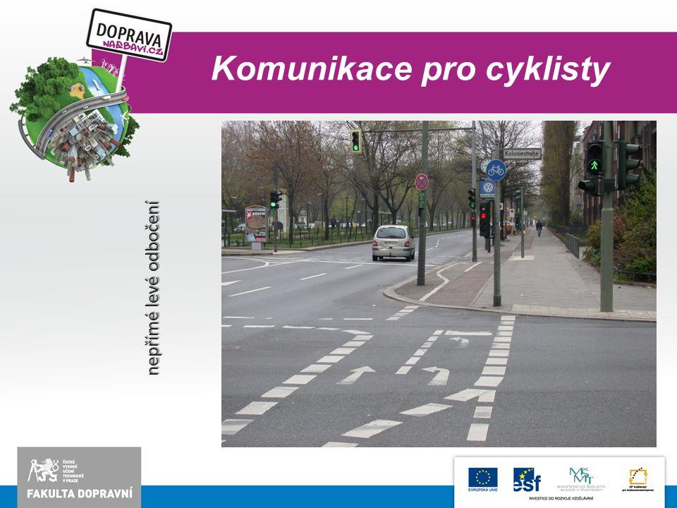 Komunikace pro cyklisty nepřímé levé odbočení