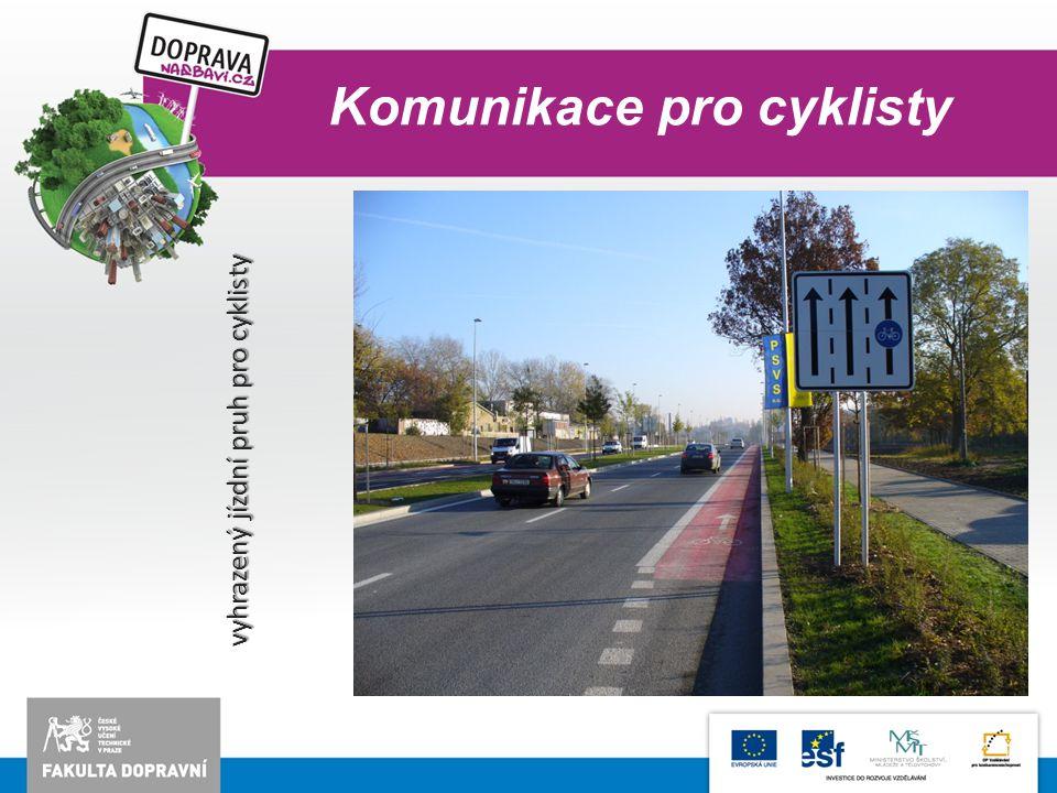 vyhrazený jízdní pruh pro cyklisty
