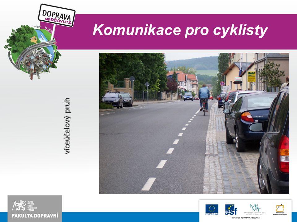 Komunikace pro cyklisty víceúčelový pruh
