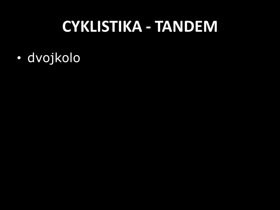 CYKLISTIKA - TANDEM dvojkolo