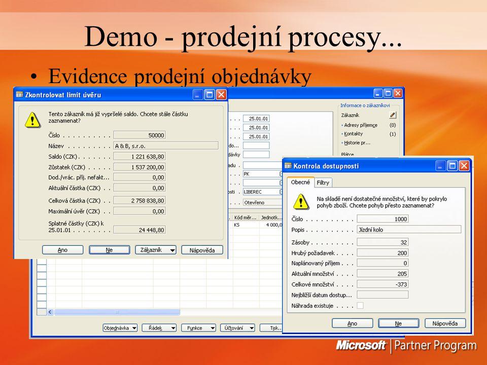 Demo - prodejní procesy... Evidence prodejní objednávky