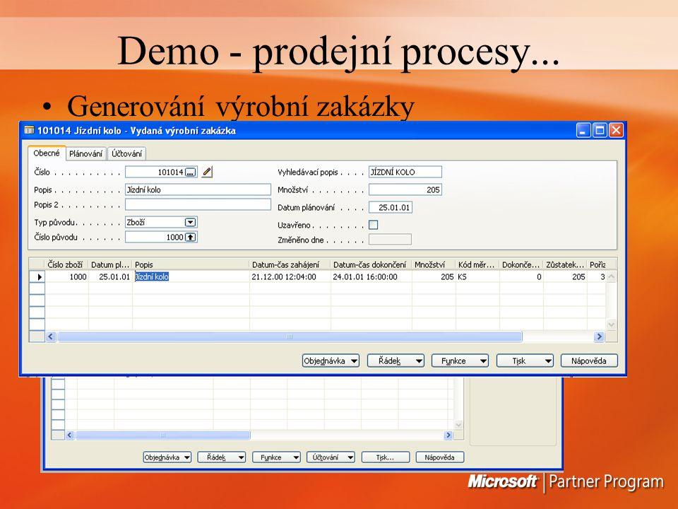 Demo - prodejní procesy... Generování výrobní zakázky