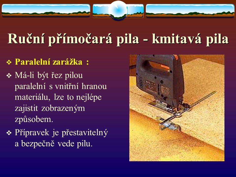 Ruční přímočará pila - kmitavá pila LList z tvrdého kovu : LListem z tvrdého kovu lze řezat také keramické obkládačky a obzvláště tvrdé plasty. Z