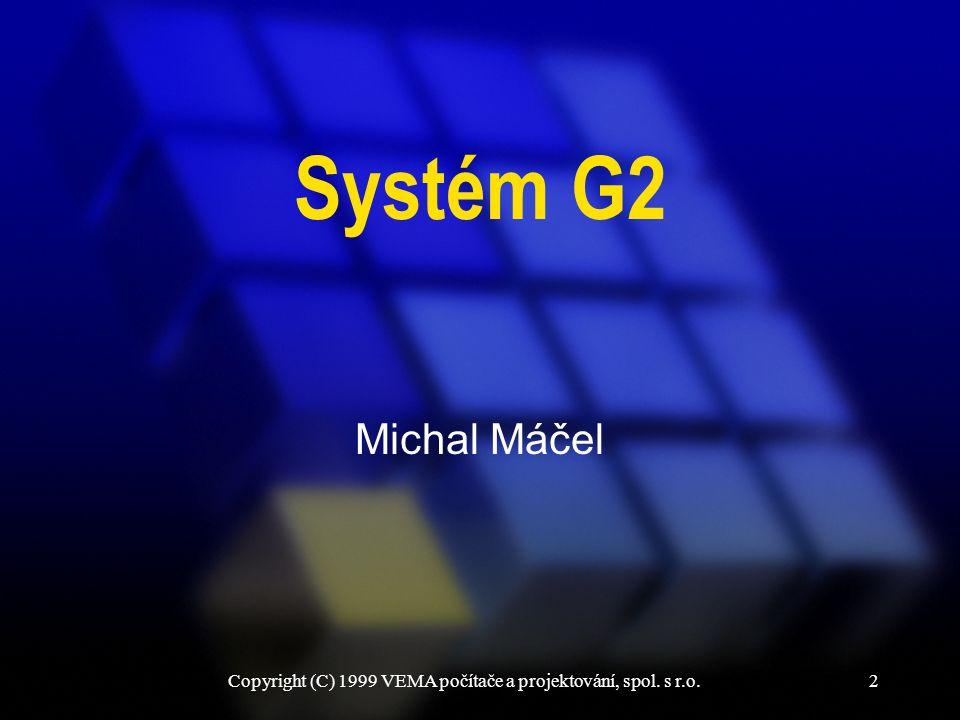 2 Systém G2 Michal Máčel