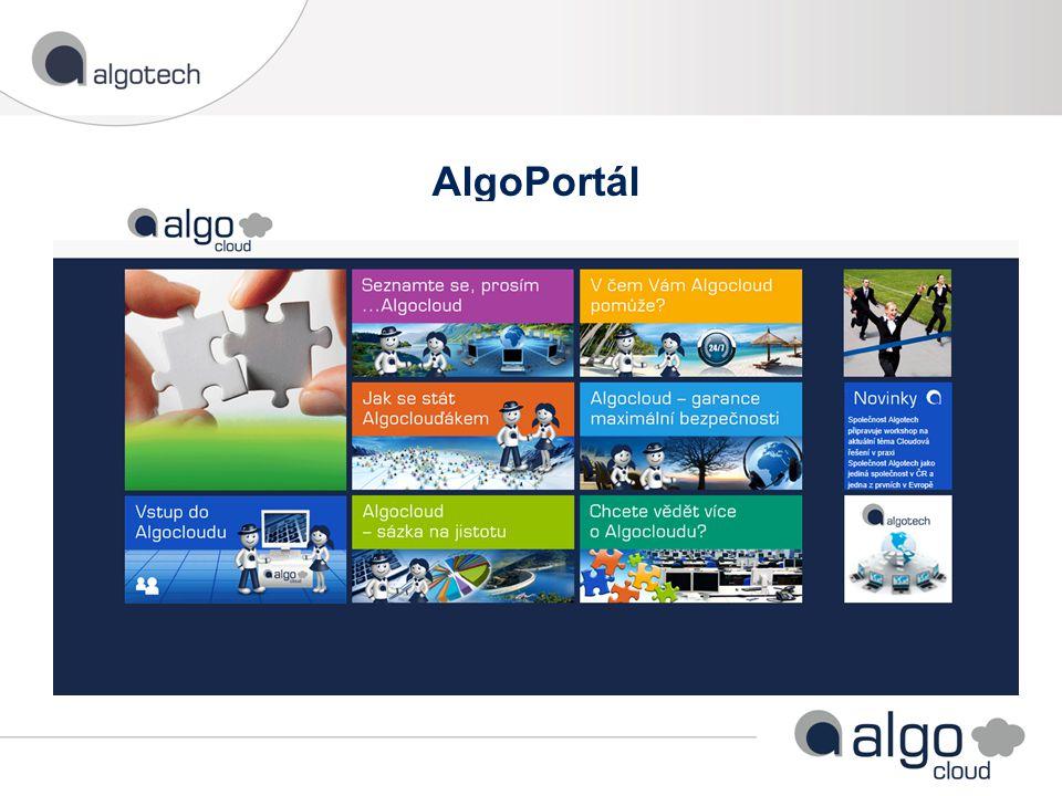 Intuitivní a přehledný nástroj pro práci v AlgoCloudu Jednotné místo pro informace a systémy zákazníků Algotechu Obsah portálu je dynamicky tvořen a odpovídá požadavkům zákazníka Zákazník si sám může rozložení Algoportálu přizpůsobit AlgoPortál