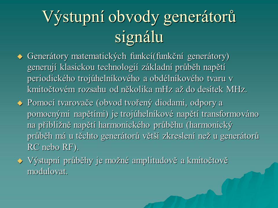 Výstupní obvody generátorů signálu  Speciální kmitočtové rozmítání ve zvolené dekádě může být lineární nebo logaritmické.