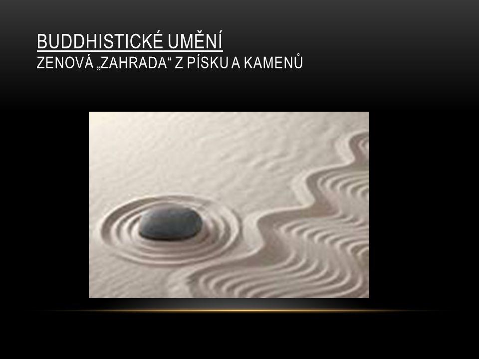 """BUDDHISTICKÉ UMĚNÍ ZENOVÁ """"ZAHRADA"""" Z PÍSKU A KAMENŮ"""