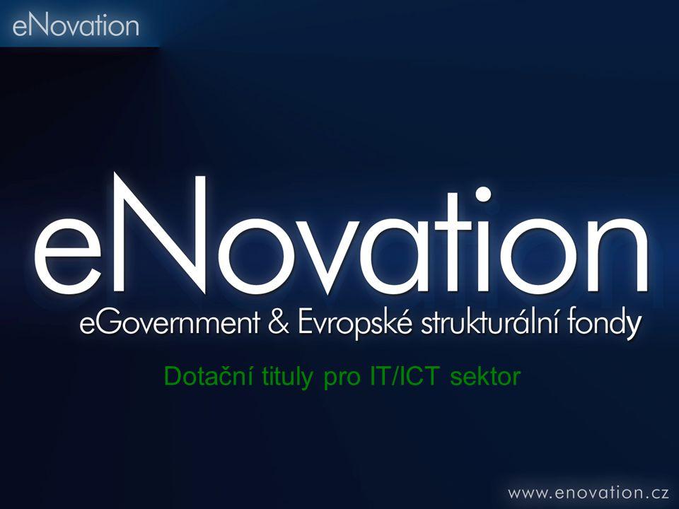 Dotační tituly pro IT/ICT sektor