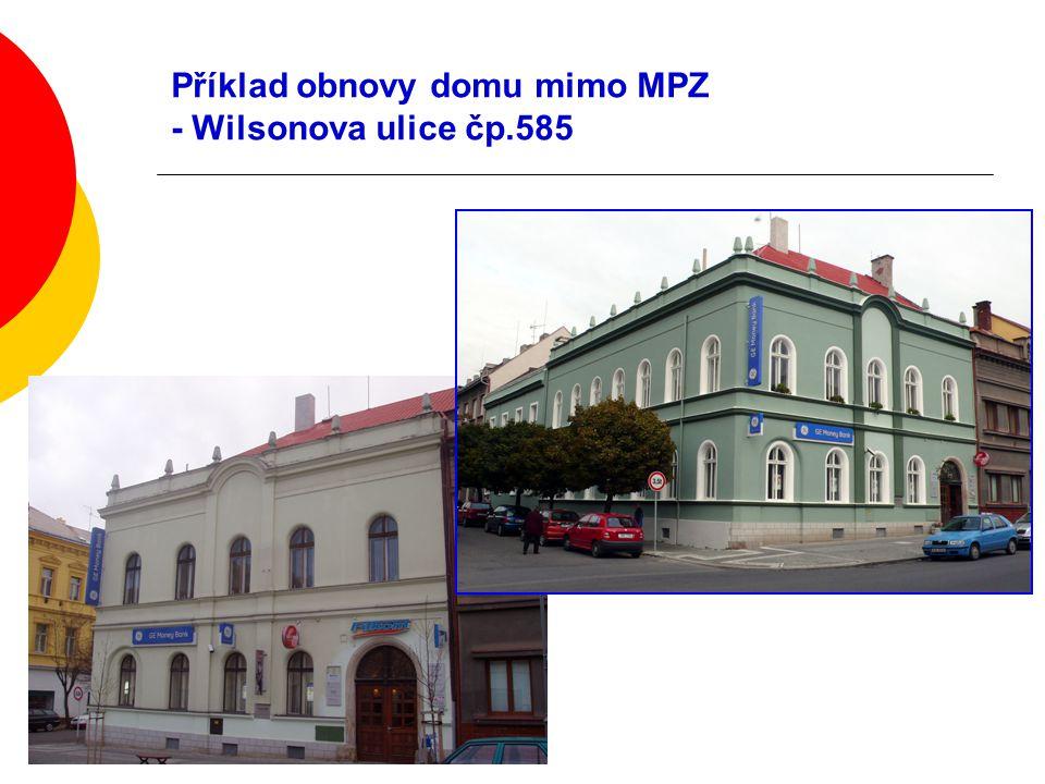 Příklad obnovy domu mimo MPZ - Wilsonova ulice čp.585