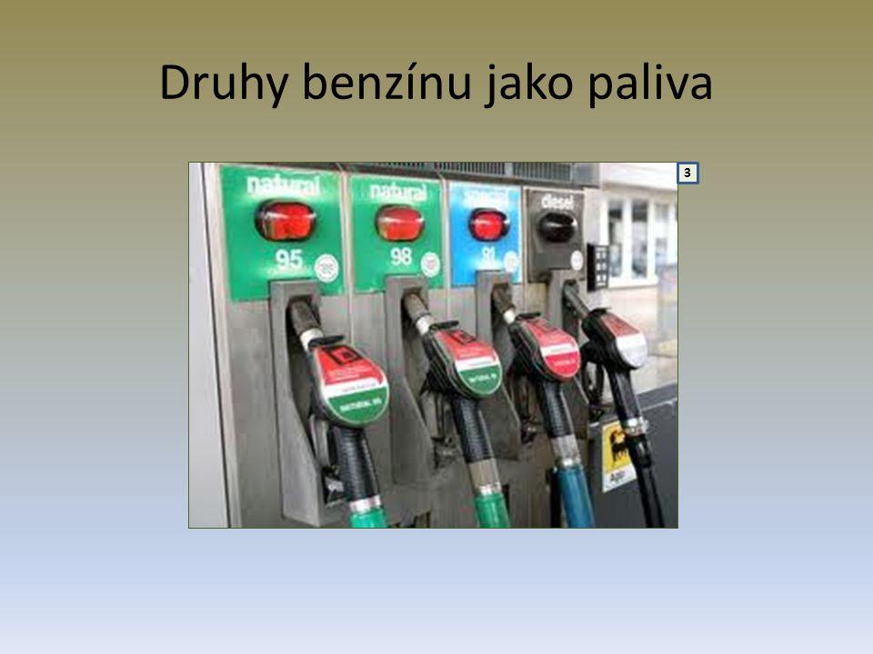 Druhy benzínu jako paliva 3