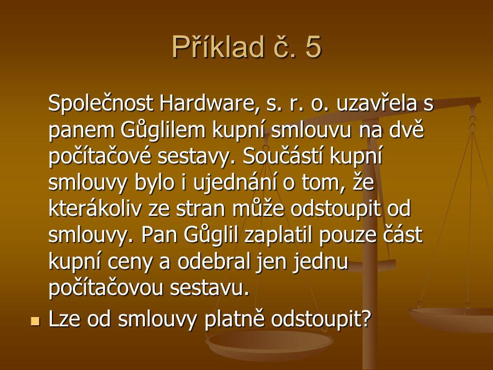 Příklad č. 5 Společnost Hardware, s. r. o.