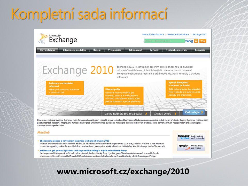 Kompletní sada informací www.microsoft.cz/exchange/2010