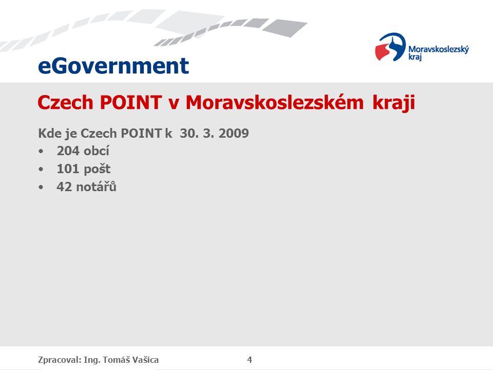 eGovernment Czech POINT v Moravskoslezském kraji Kde je Czech POINT k 30.