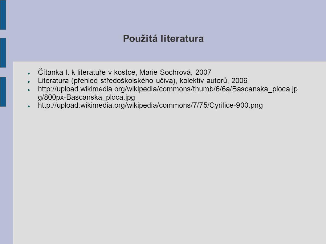 Použitá literatura Čítanka I.