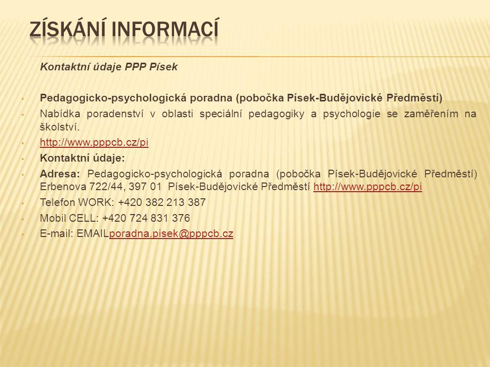 Kontaktní údaje PPP Písek Pedagogicko-psychologická poradna (pobočka Písek-Budějovické Předměstí) Nabídka poradenství v oblasti speciální pedagogiky a