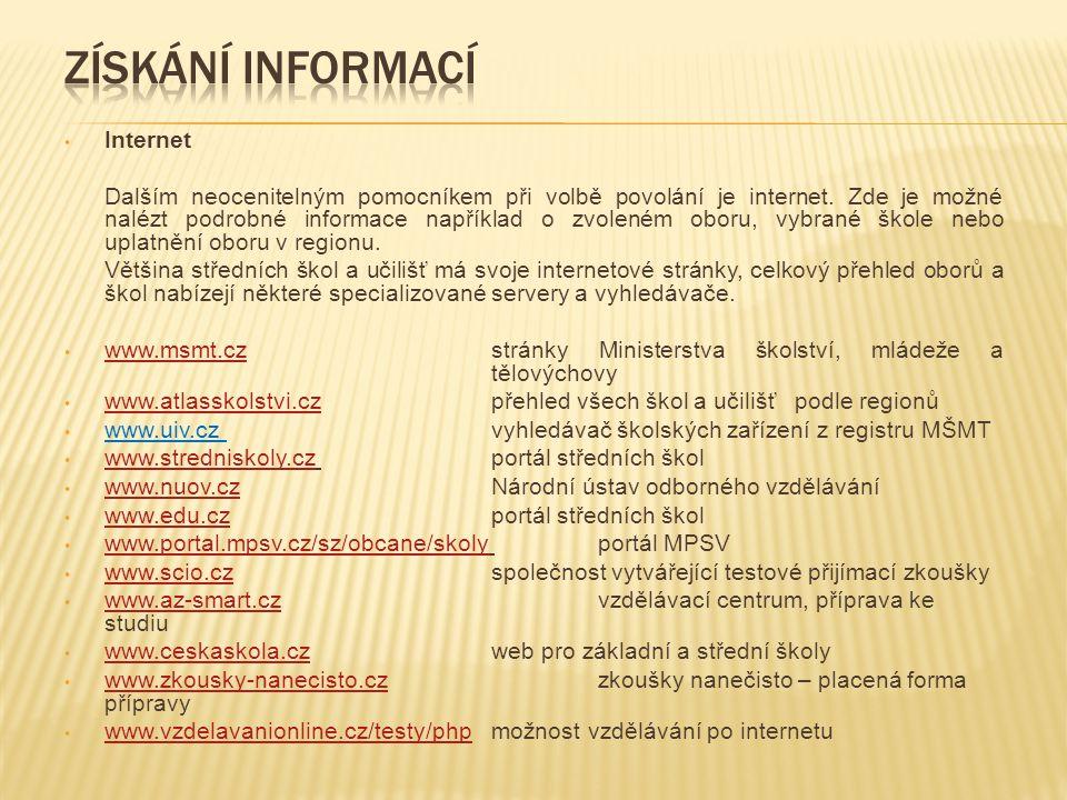 Informační materiály Každá škola i učiliště investuje mnoho prostředků do propagačních letáků a brožur.