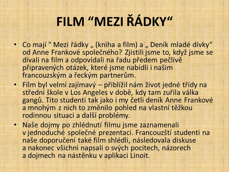 """FILM MEZI ŘÁDKY Co mají Mezi řádky """" (kniha a film) a """" Deník mladé dívky od Anne Frankové společného."""