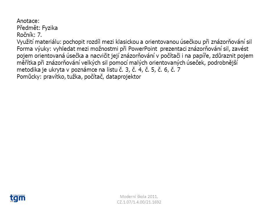 Anotace: Předmět: Fyzika Ročník: 7.