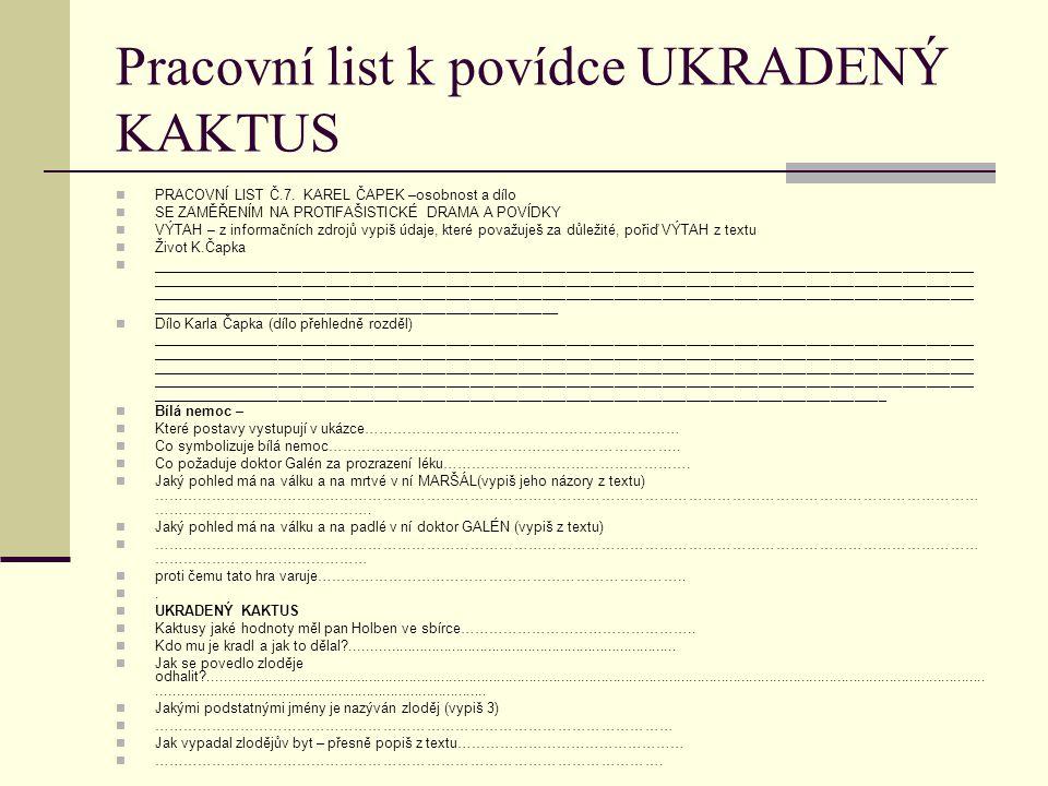 Pracovní list k povídce UKRADENÝ KAKTUS PRACOVNÍ LIST Č.7.