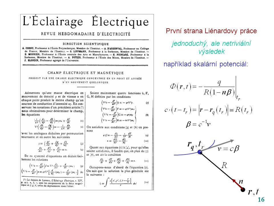 16 První strana Liénardovy práce jednoduchý, ale netriviální výsledek například skalární potenciál: