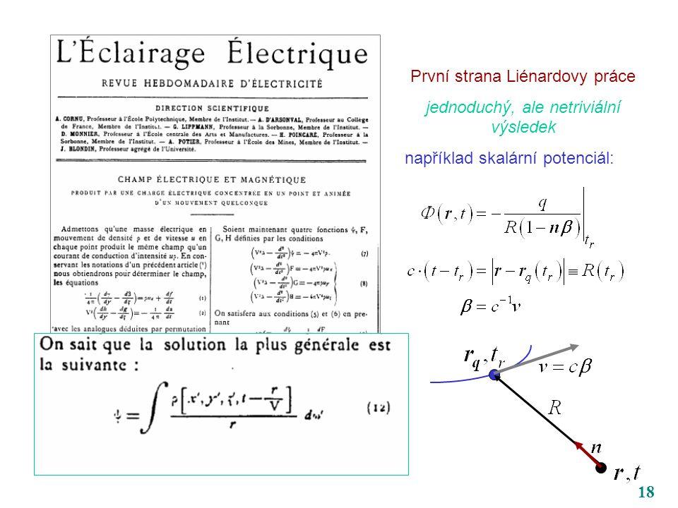 18 První strana Liénardovy práce jednoduchý, ale netriviální výsledek například skalární potenciál: