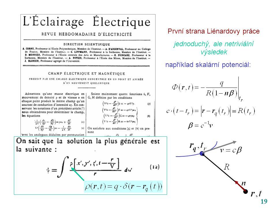 19 První strana Liénardovy práce jednoduchý, ale netriviální výsledek například skalární potenciál: