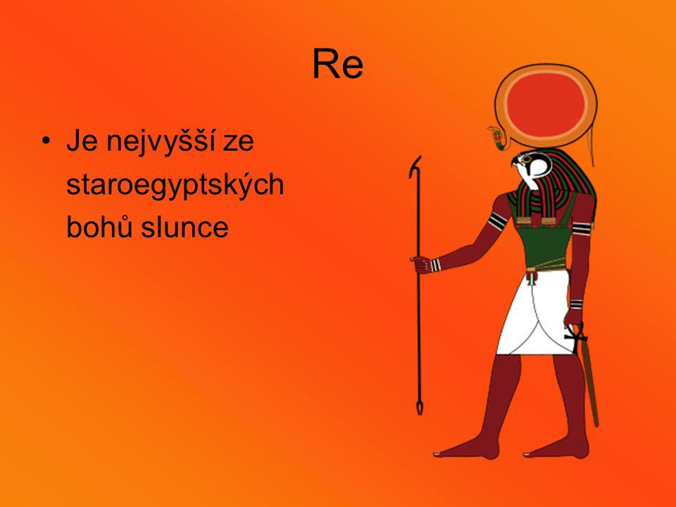 Re Je nejvyšší ze staroegyptských bohů slunce