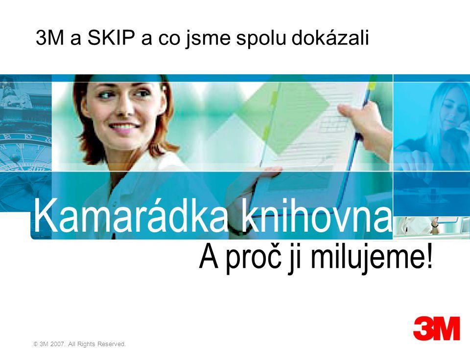 2 3M Česko © 3M 2007.All Rights Reserved. Jsm e velc í, zkušení a všude  Nejsme počitačová firma.