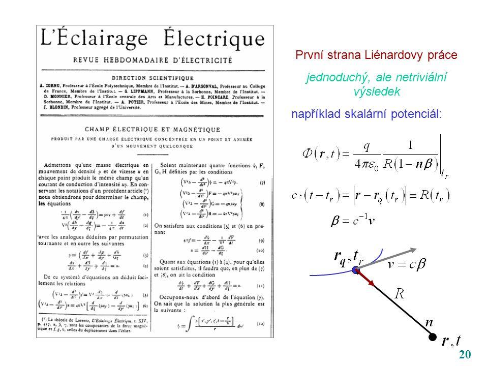 20 První strana Liénardovy práce jednoduchý, ale netriviální výsledek například skalární potenciál: