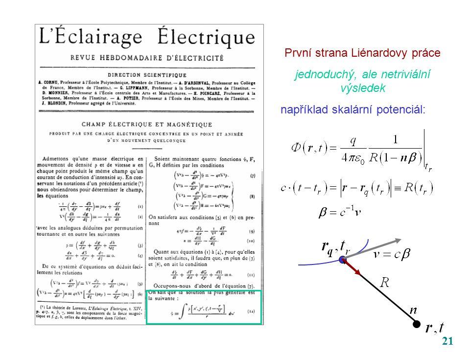 21 První strana Liénardovy práce jednoduchý, ale netriviální výsledek například skalární potenciál: